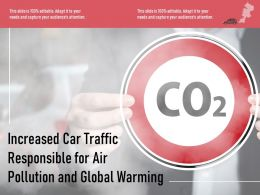 Increased Car Traffic Responsible For Air Pollution And Global Warming