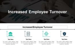 Increased Employee Turnover Ppt Powerpoint Presentation Infographics Example File Cpb