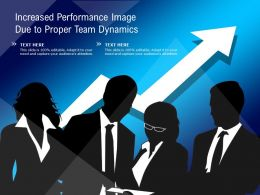 Increased Performance Image Due To Proper Team Dynamics