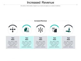 Increased Revenue Ppt Powerpoint Presentation File Information Cpb