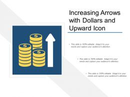 Increasing Arrows With Dollars And Upward Icon
