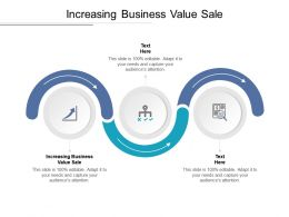 Increasing Business Value Sale Ppt Powerpoint Presentation Outline Vector Cpb