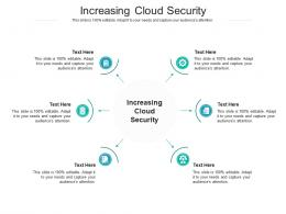 Increasing Cloud Security Ppt Powerpoint Presentation Download Cpb