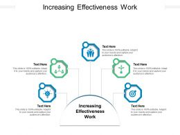 Increasing Effectiveness Work Ppt Powerpoint Presentation Portfolio Ideas Cpb