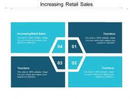 Increasing Retail Sales Ppt Powerpoint Presentation Infographic Template Guidelines Cpb