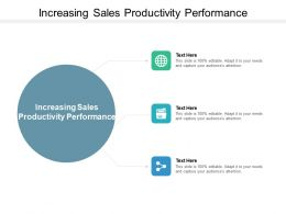 Increasing Sales Productivity Performance Ppt Powerpoint Presentation Inspiration Background Cpb