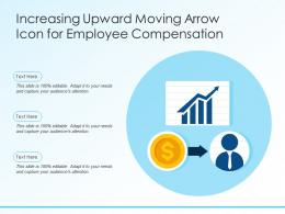 Increasing Upward Moving Arrow Icon For Employee Compensation