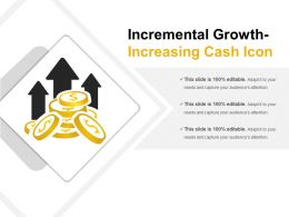 Incremental Growth Increasing Cash Icon