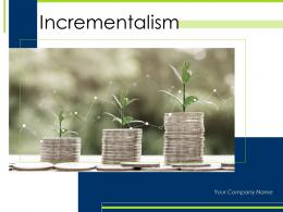 Incrementalism Powerpoint Presentation Slides
