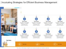 Inculcating Strategies For Efficient Business Management Infographic Template
