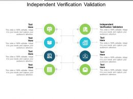 Independent Verification Validation Ppt Powerpoint Presentation Layouts Format Cpb