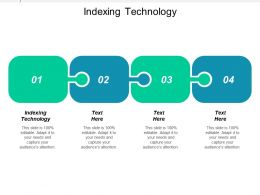Indexing Technology Ppt Powerpoint Presentation Ideas Outline Cpb