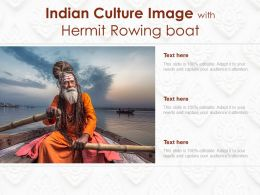Indian Culture Image With Hermit Rowing Boat