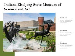 Indiana Eiteljorg State Museum Of Science And Art