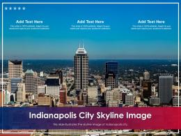 Indianapolis City Skyline Image Powerpoint Presentation PPT Template