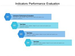 Indicators Performance Evaluation Ppt Powerpoint Presentation Summary Graphics Pictures Cpb