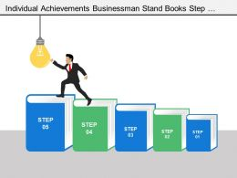 Individual Achievements Businessman Stand Books Step Stairs Light Bulb