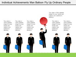 Individual Achievements Man Balloon Fly Up Ordinary People