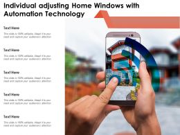 Individual Adjusting Home Windows With Automation Technology