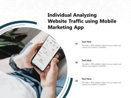 Individual Analyzing Website Traffic Using Mobile Marketing App
