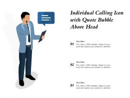 Individual Calling Icon With Quote Bubble Above Head