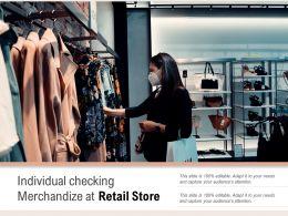 Individual Checking Merchandize At Retail Store