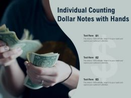 Individual Counting Dollar Notes With Hands