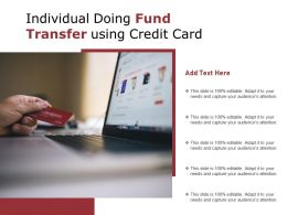Individual Doing Fund Transfer Using Credit Card