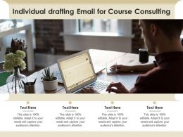 Individual Drafting Email For Course Consulting