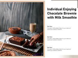 Individual Enjoying Chocolate Brownie With Milk Smoothie