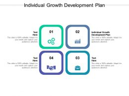 Individual Growth Development Plan Ppt Powerpoint Presentation Show Tips Cpb