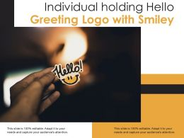 Individual Holding Hello Greeting Logo With Smiley
