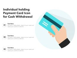 Individual Holding Payment Card Icon For Cash Withdrawal