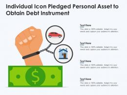 Individual Icon Pledged Personal Asset To Obtain Debt Instrument