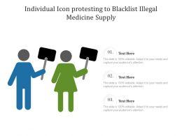 Individual Icon Protesting To Blacklist Illegal Medicine Supply