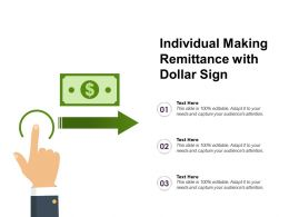 Individual Making Remittance With Dollar Sign