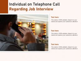 Individual On Telephone Call Regarding Job Interview