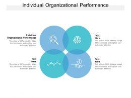 Individual Organizational Performance Ppt Powerpoint Presentation Inspiration Design Cpb