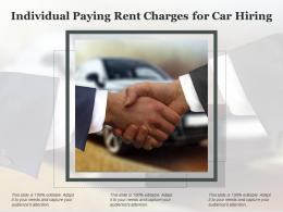 Individual Paying Rent Charges For Car Hiring