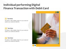 Individual Performing Digital Finance Transaction With Debit Card