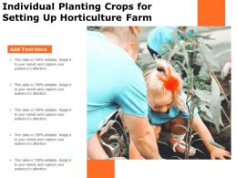 Individual Planting Crops For Setting Up Horticulture Farm