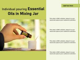 Individual Pouring Essential Oils In Mixing Jar