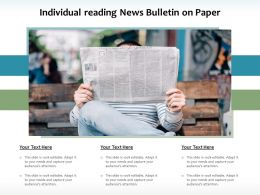 Individual Reading News Bulletin On Paper