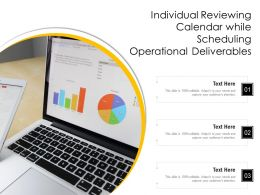 Individual Reviewing Calendar While Scheduling Operational Deliverables