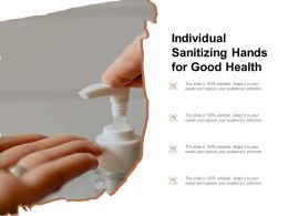 Individual Sanitizing Hands For Good Health