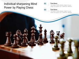 Individual Sharpening Mind Power By Playing Chess