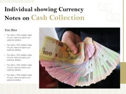 Individual Showing Currency Notes On Cash Collection