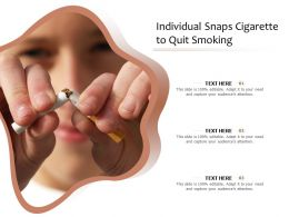 Individual Snaps Cigarette To Quit Smoking
