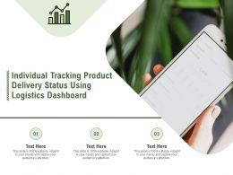 Individual Tracking Product Delivery Status Using Logistics Dashboard