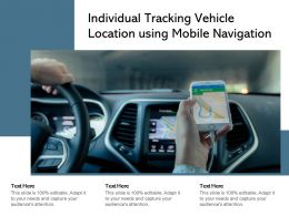 Individual Tracking Vehicle Location Using Mobile Navigation